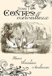 Contes merveilleux TOME 1