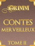 Contes merveilleux TOME 2